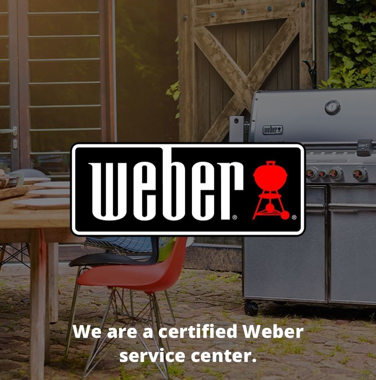 "Weber Grills - ""We are a certified Weber service center"""